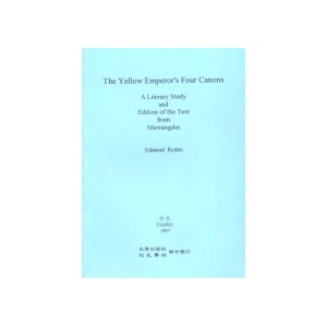 The Yellow Emperor's Four Canons by Ryden, E.