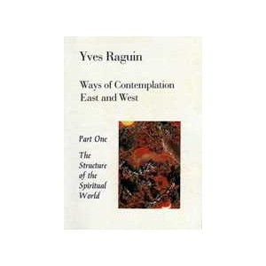 Ways of Contemplation Book I by Raguin, Y.