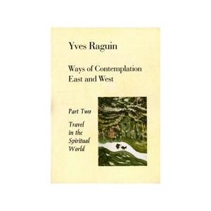 Ways of Contemplation Book II by Raguin, Y.