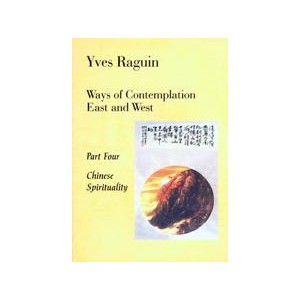 Ways of Contemplation Book IV by Raguin, Y.
